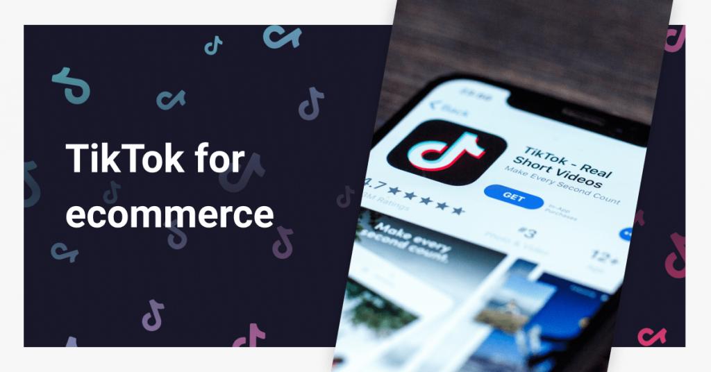 TikTok for eCommerce